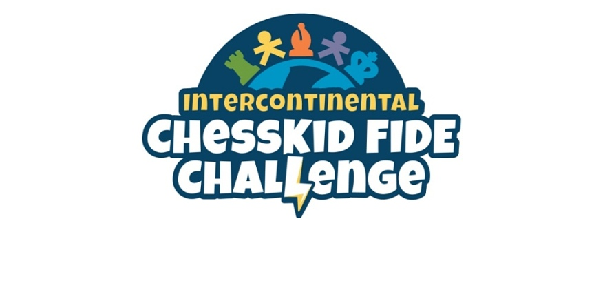 Intercontinental ChessKid/FIDE Challenge Returns